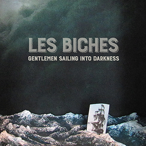 Les biches - Gentlemen Sailing Into Darkness EP