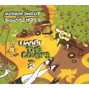 Matthew Sweet and Susanna Hoffs - Under the Covers, Vol. 2 (Shout Factory)