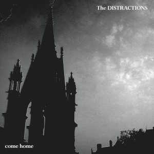The Distractions - Come Home EP (Occultation U.K.)