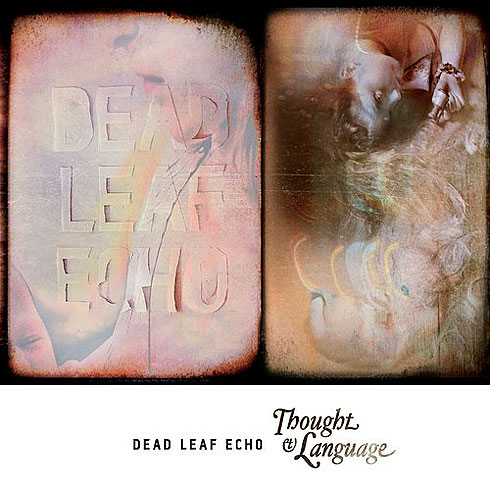Thought and Language by Dead Leaf  Echo