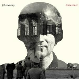 John Wesley Disconnect