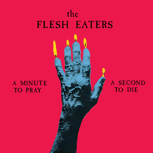 The Big Takeover: The Flesh Eaters' Chris D  talks A Minute