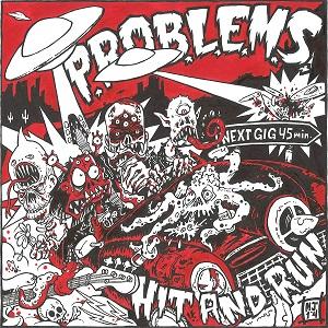 P.R.O.B.L.E.M.S. Hit and Run Doomtown