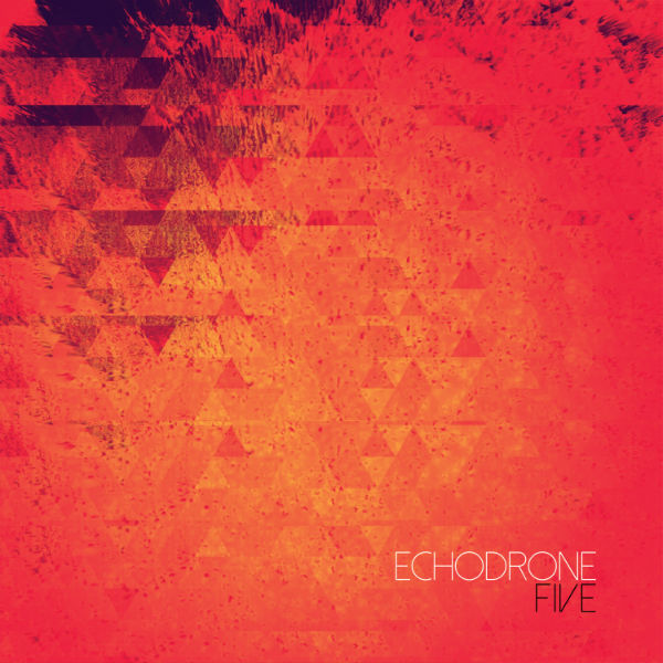 Album cover for Five by Echodrone.