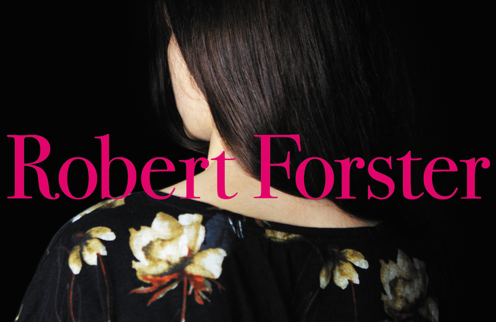 Robert Forster - Songs to Play