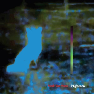 Mark Van Hoen Nightvision Saint Marie