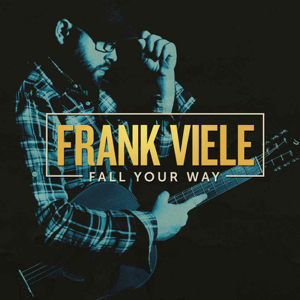 Frank Viele - Fall Your Way