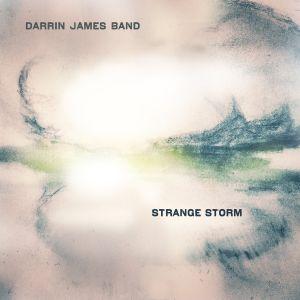 Darrin James Band - Strange Storm