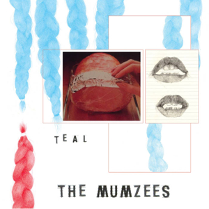 The Mumzees - Teal EP