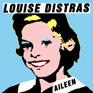 "Louise Distras - ""Aileen"""