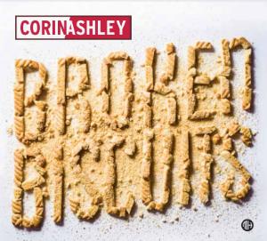 Broken Biscuits by Corin Ashley