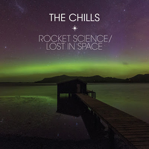 Rocket Science / Lost in Space RSD single from The Chills.