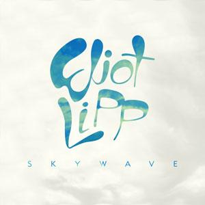 Eliot Lipp, Skywave