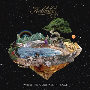 Antibalas Where The Gods Are In Peace Daptone