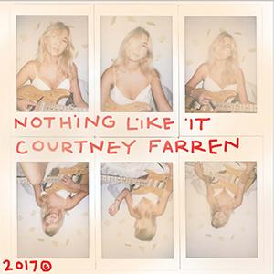 Courtney Farren - Nothing Like It