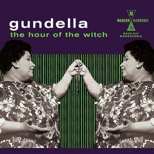 Gundella The Hour of the Witch Modern Harmonic