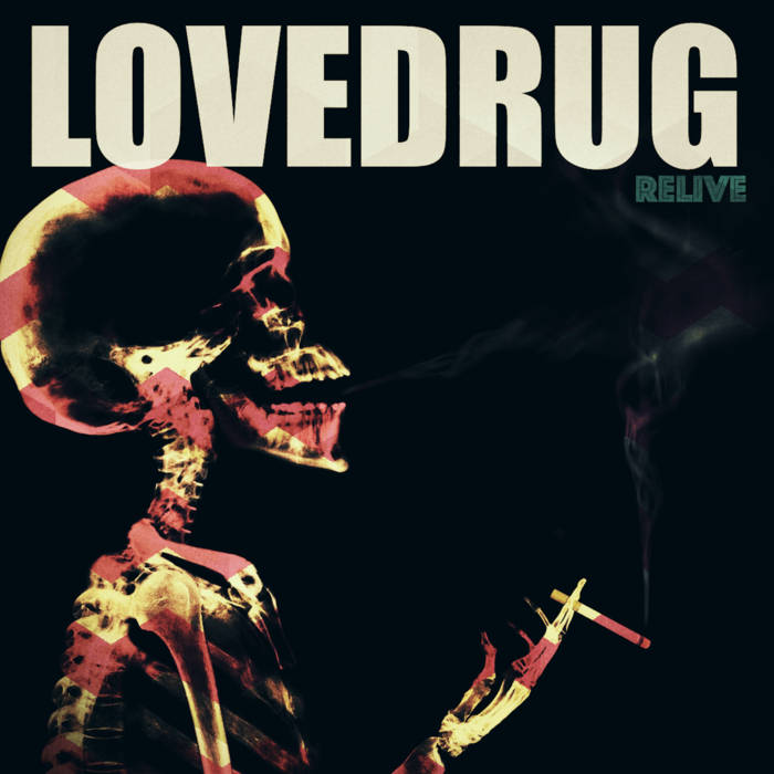 Lovedrug Relive