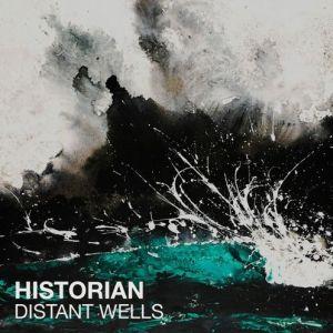 Historian - Distant Wells