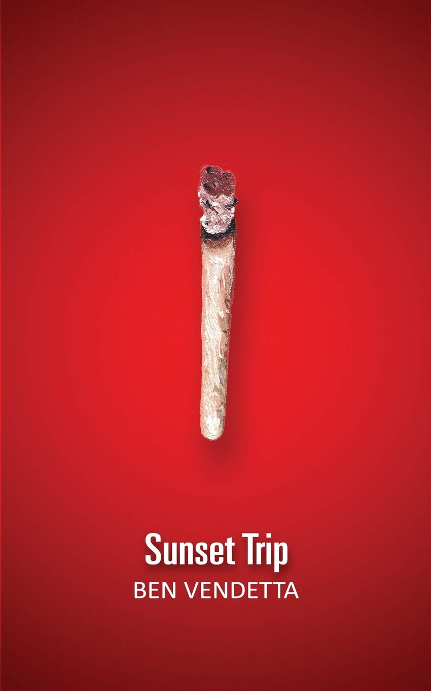 Front cover of Sunset Trip by Ben Vendetta