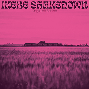 Ikebe Shakedown, Kings Left Behind