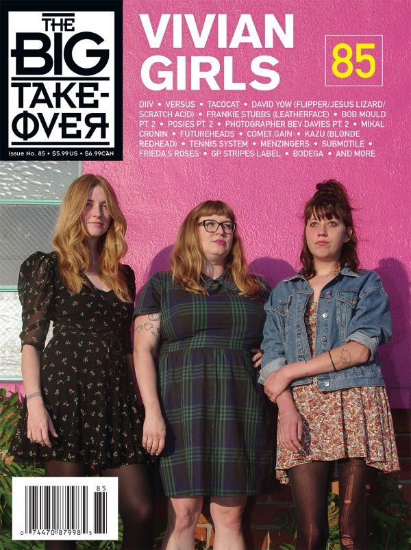 Big Takeover #85 - Vivian Girls
