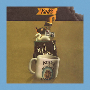 The Kinks, Arthur