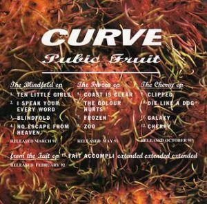 Curve - Pubic Fruit