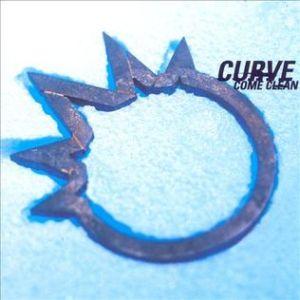 Curve - Come Clean