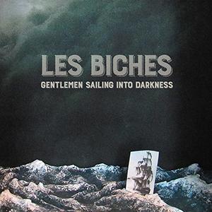 Les biches - Gentlemen Sailing Into Darkness EP