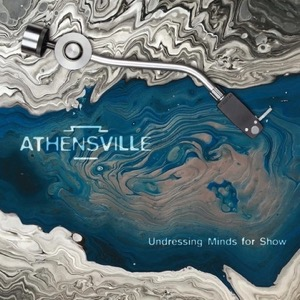 Athensville-Undressing Minds for Show