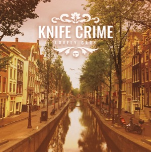Knife Crime-Lovely Gary