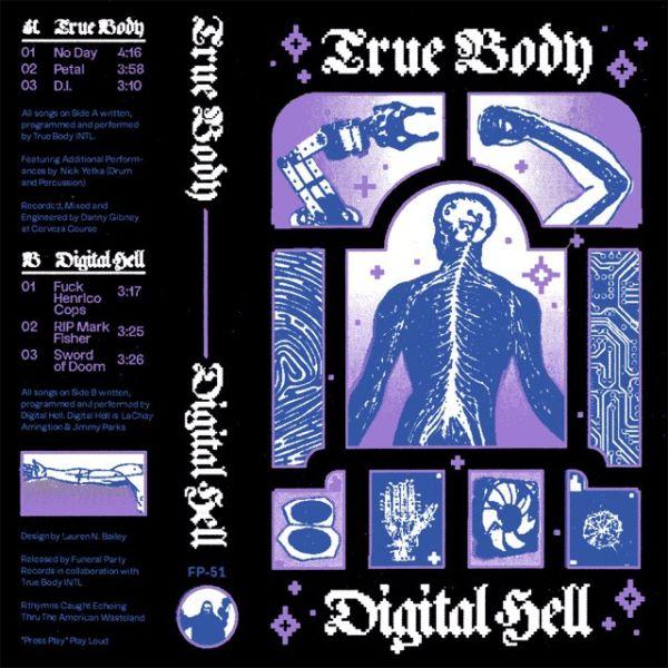 True Body and Digital Hell split
