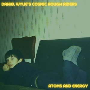 Atoms and Energy by Daniel Wylie's Cosmic Rough Riders
