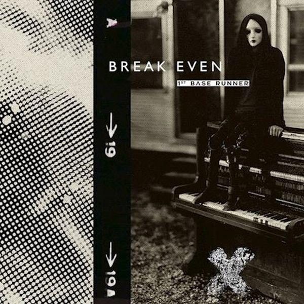 """1st Base Runner - """"Break Even"""""""
